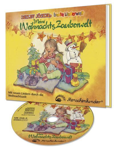 LiederBuchCD 'Meine Weihnachtszauberwelt': Besinnliche und anregende Lieder