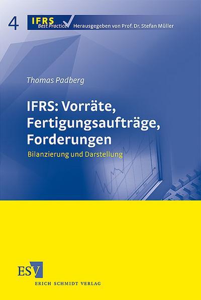 IFRS: Vorräte, Fertigungsaufträge, Forderungen