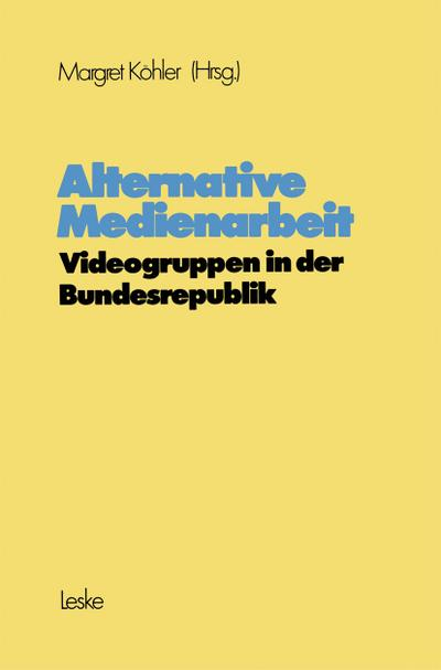 Alternative Medienarbeit