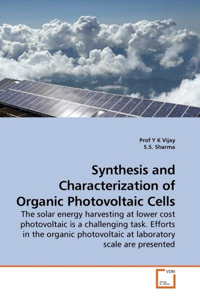 Synthesis and Characterization of Organic Photovoltaic Cells