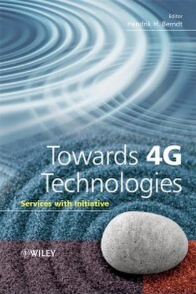 Towards 4G Technologies
