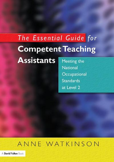 The Essential Guide for Competent Teaching Assistants