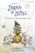 Zarah & Zottel 02 - Die Sache mit der gestohlenen Zeit