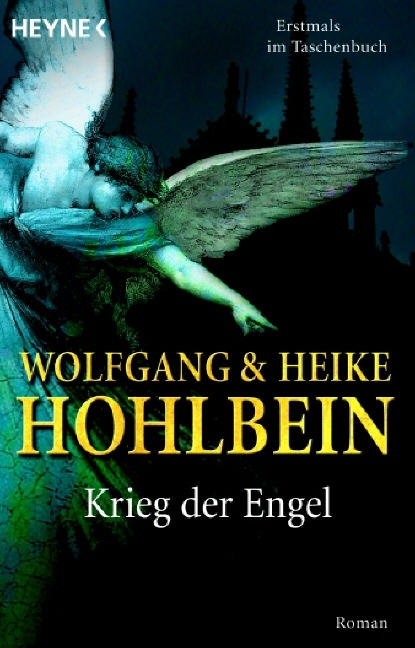 Wolfgang Hohlbein Heike Hohlbein ~ Krieg der Engel 9783453595019