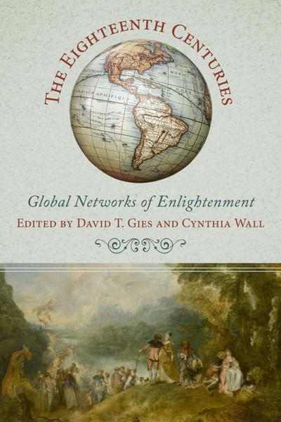 The Eighteenth Centuries