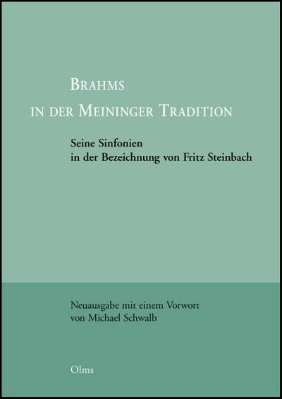 Brahms in der Meininger Tradition