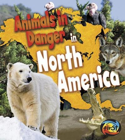 Animals in Danger in North America