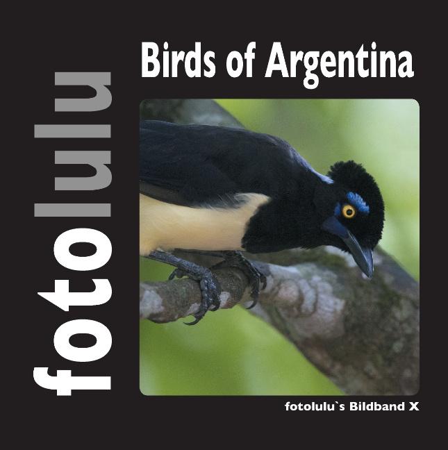 fotolulu / Birds of Argentina /  9783839138977