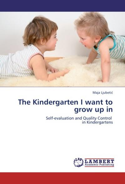The Kindergarten I want to grow up in
