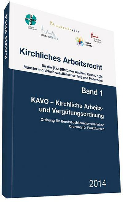 Kirchliches Arbeitsrecht: Band 1: Kirchliche Arbeits- und Vergütungsordnung (KAVO)