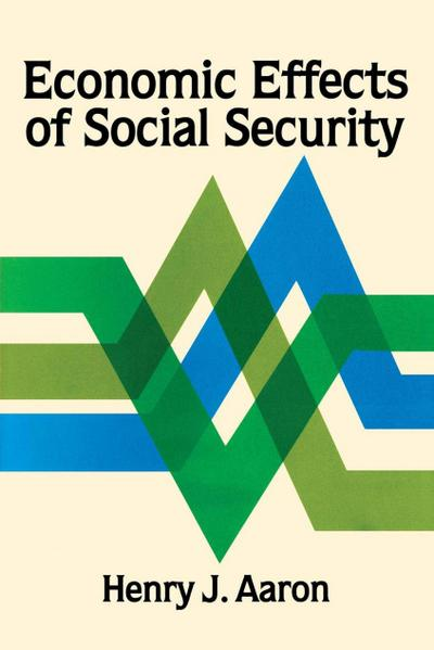 Economic Effects of Social Security