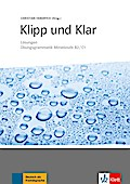 Klipp und Klar. Übungsgrammatik Mittelstufe Deutsch: Lösungen