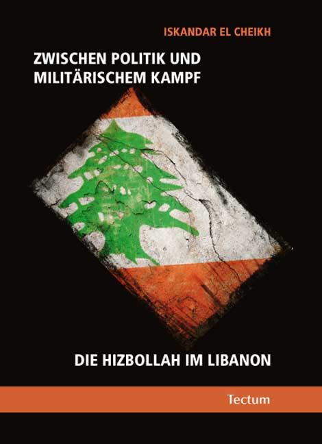 Zwischen Politik und militärischem Kampf Iskandar El Cheikh