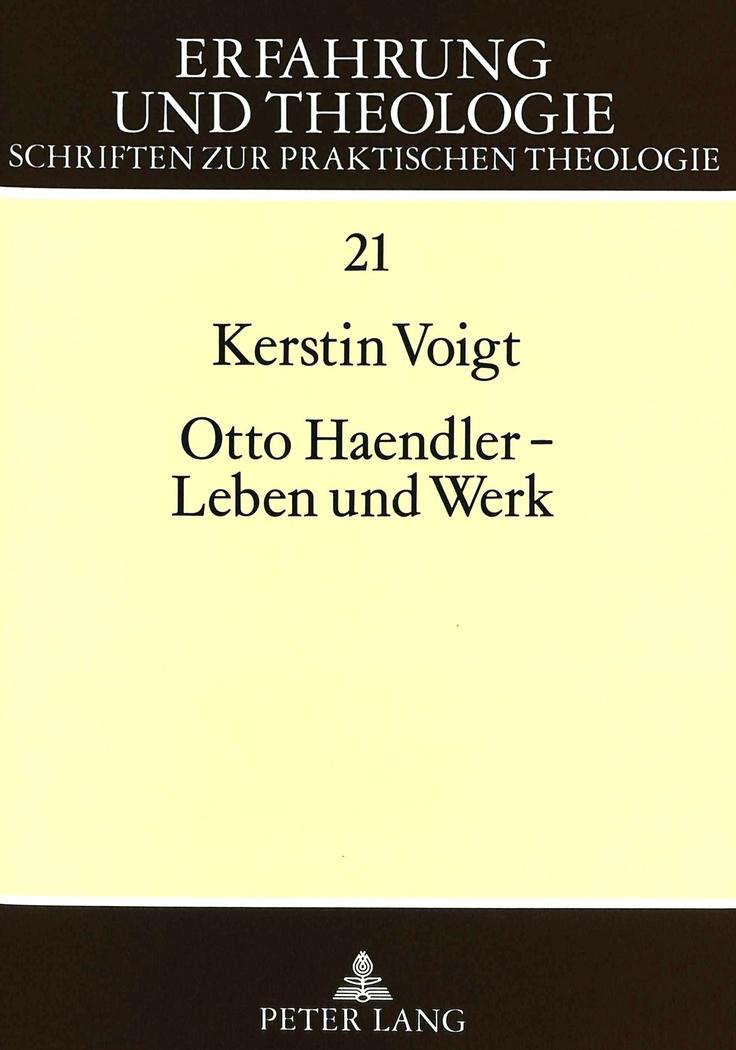 Otto Haendler - Leben und Werk, Kerstin Voigt
