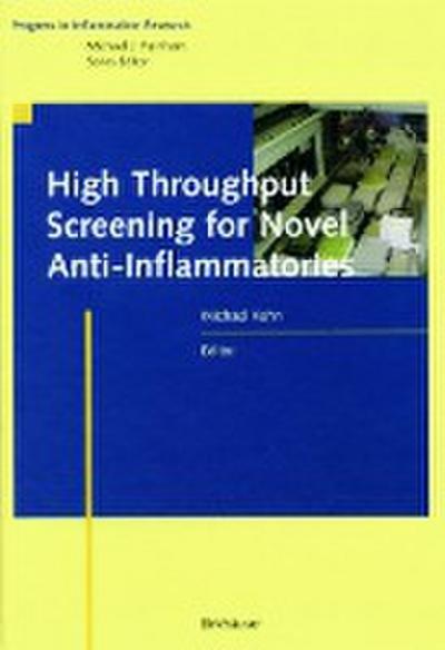 High Throughput Screening for Novel Anti-Inflammatories (Progress in Inflammation Research)