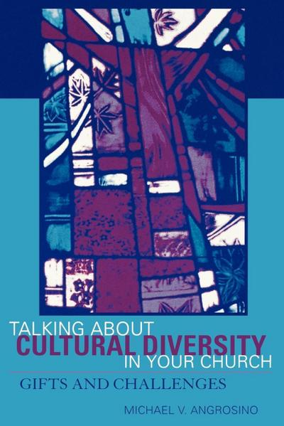 Talking About Cultural Diversity in Your Church