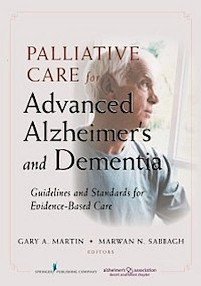 Palliative Care for Advanced Alzheimer's and Dementia