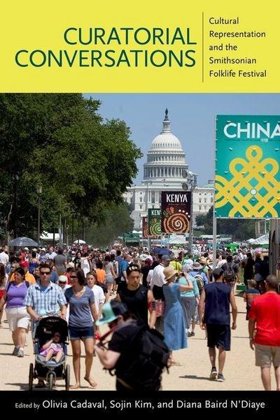 Curatorial Conversations: Cultural Representation and the Smithsonian Folklife Festival