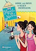 Hanni und Nanni, Band 03; Hanni und Nanni in neuen Abenteuern; Deutsch