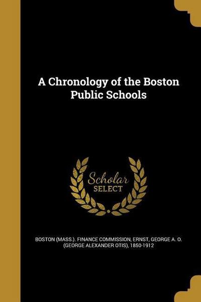 CHRONOLOGY OF THE BOSTON PUBLI