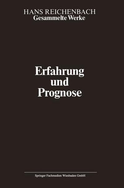 Erfahrung und Prognose (Gesammelte Werke   Collected Works)