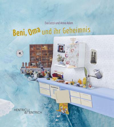 Beni, Oma und ihr Geheimnis