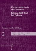 Corps-image-texte chez Deleuze. Körper-Bild-Text bei Deleuze