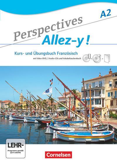 Perspectives - Allez-y ! A2. Kurs- und Arbeitsbuch mit Lösungsheft und Vokabeltaschenbuch