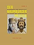 Der Naumburger Meister  Bildhauer und Architekt im Europa der Kathedralen - Band 3