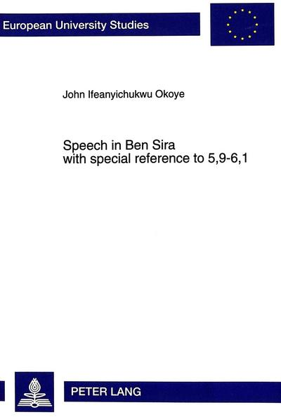 Speech in Ben Sira with special reference to 5,9-6,1