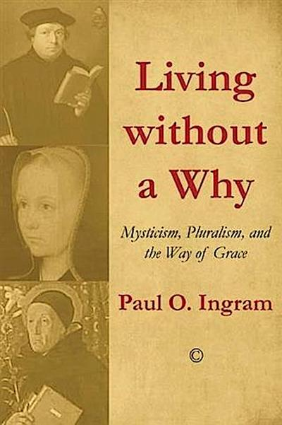 Living without a Why