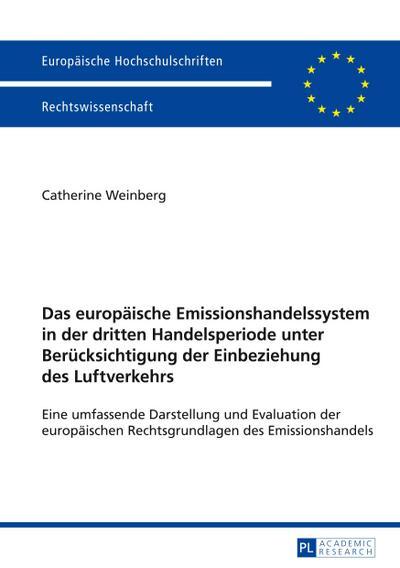Das europäische Emissionshandelssystem in der dritten Handelsperiode unter Berücksichtigung der Einbeziehung des Luftverkehrs