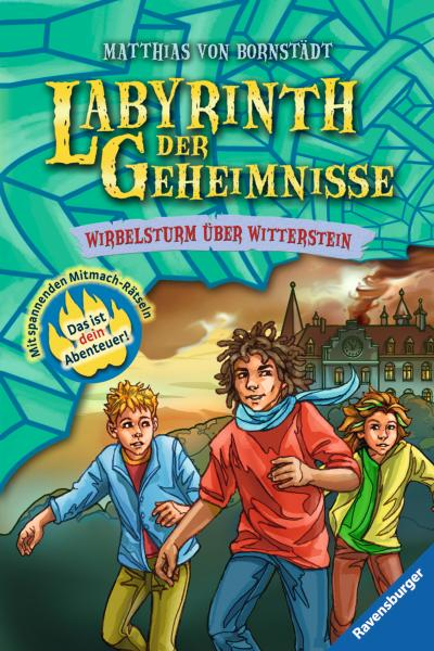Labyrinth der Geheimnisse 7: Wirbelsturm über Witterstein