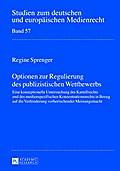 Optionen zur Regulierung des publizistischen  ...