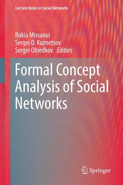 Formal Concept Analysis of Social Networks