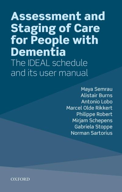 Assessment and Staging of Care for People with Dementia