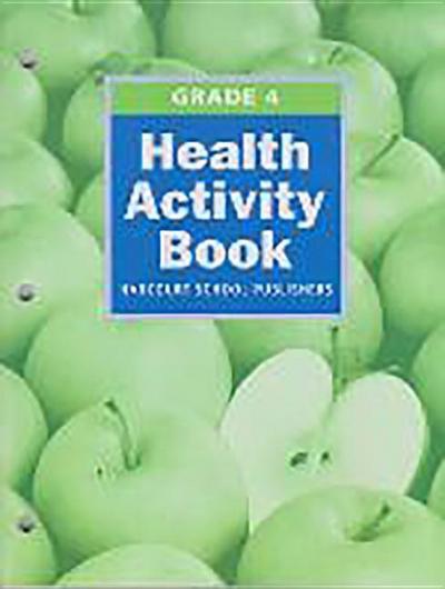 Hsp Science (C) 2009: Health Activity Book Grade 4