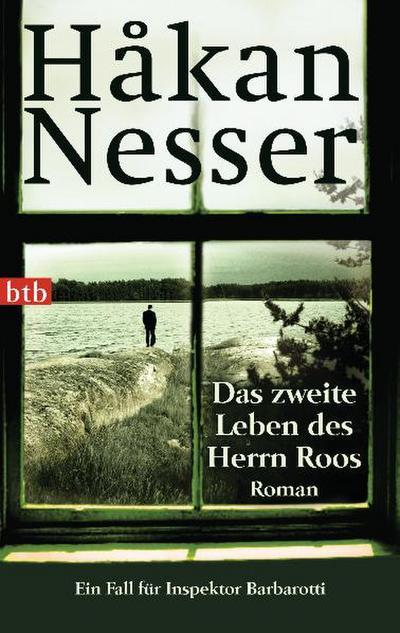 Das zweite Leben des Herrn Roos: Roman - Ein Fall für Inspektor Barbarotti (Gunnar Barbarotti, Band 3)