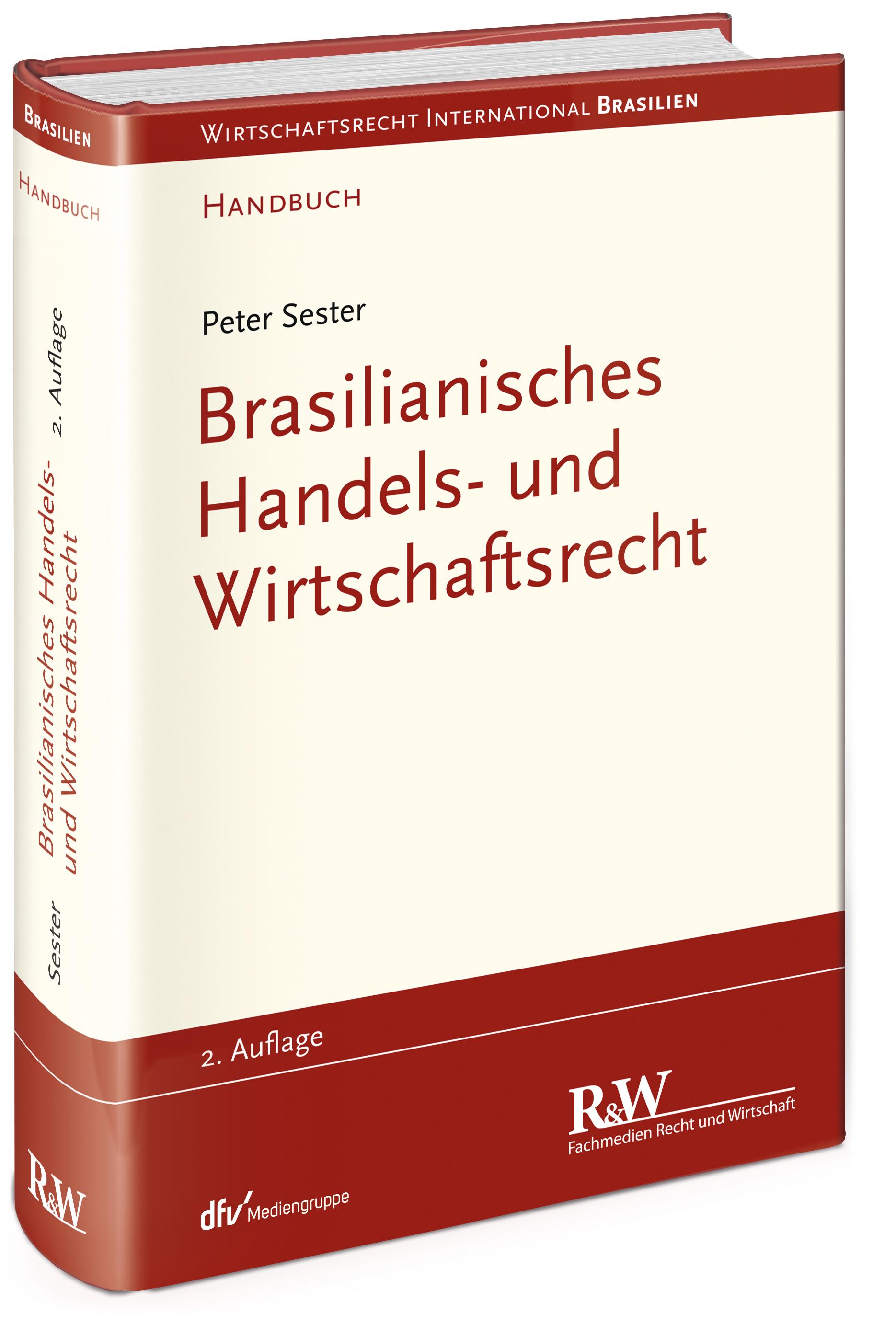 Brasilianisches Handels- und Wirtschaftsrecht Peter Sester