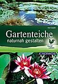 Gartenteiche naturnah gestalten (LandLeben)