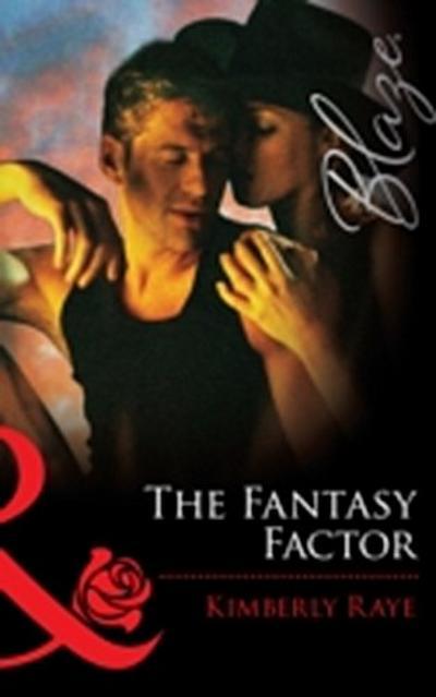 Fantasy Factor (Mills & Boon Blaze)