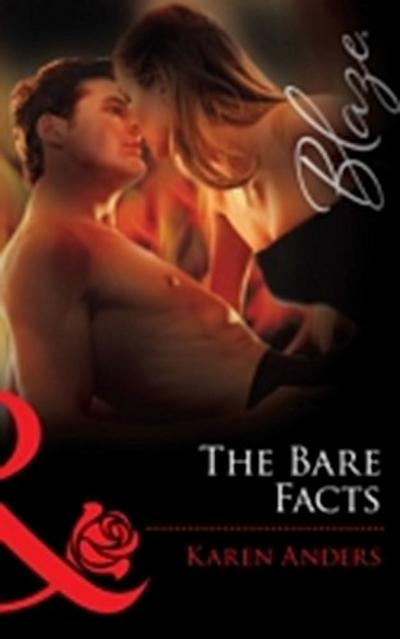 Bare Facts (Mills & Boon Blaze)