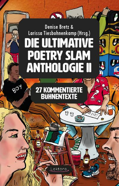 Die ultimative Poetry-Slam-Anthologie II