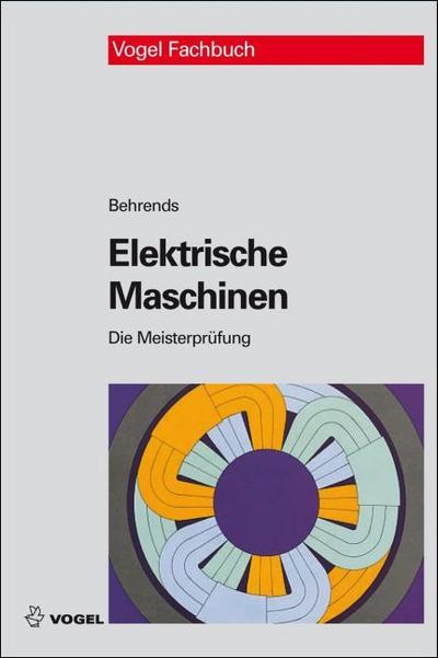 Elektrische Maschinen (Die Meisterprüfung)