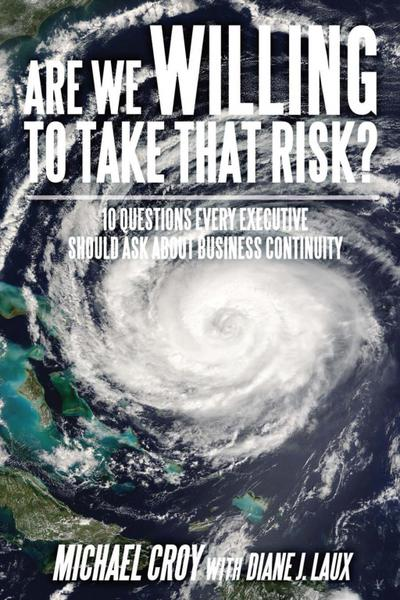 Are We Willing to Take That Risk?