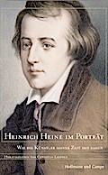 Heinrich Heine im Porträt; Heinrich Heine im  ...