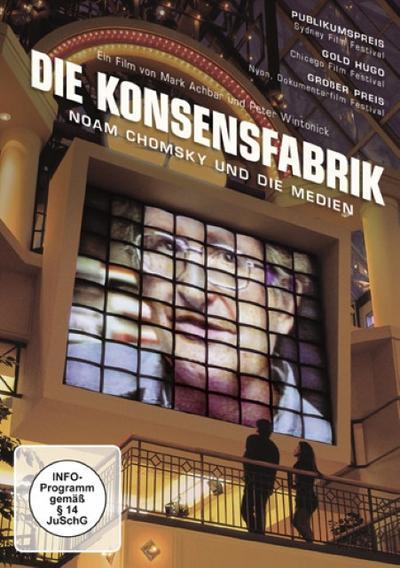 Die Konsensfabrik. Noam Chomsky und die Medien