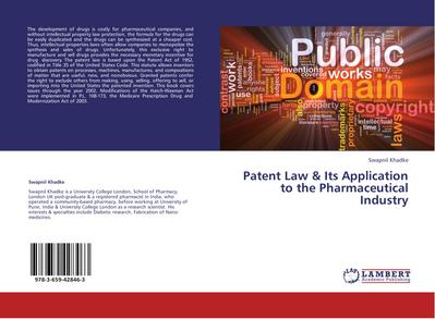 Patent Law & Its Application to the Pharmaceutical Industry