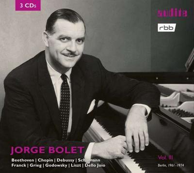 Jorge Bolet: The Berlin Radio Recordings, Vol. 3