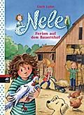 Nele - Ferien auf dem Bauernhof (Nele - Die E ...
